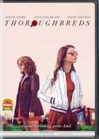 Thoroughbreds - Φίλες Εξ Αίματος