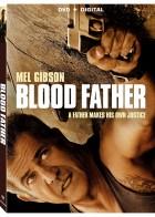 Blood Father - Βίαιη Δικαιοσύνη