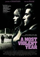 A Most Violent Year - Στα Χρόνια της Βίας