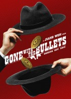 Gone With The Bullets - Μοιραία Καλλιστεία