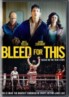 Bleed for This - Η Δύναμη του Προταθλήτη