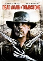 Dead Again in Tombstone - Η Εκδίκηση του Νεκρού: Η Συνέχεια