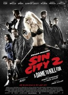 Sin City: A Dame to Kill For - Αμαρτωλή Πόλη: Η Κυρία Θέλει Φόνο