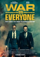 War on Everyone - Οι Μπάτσοι με τα Κουστούμια