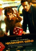 Mississippi Grind - Οι Τζογαδόροι