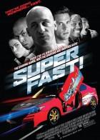 Superfast - Οι Αγκομαχήτες των Δρόμων