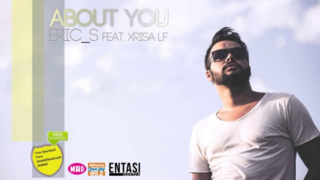 Eric S Feat. Xrisa LF - About You