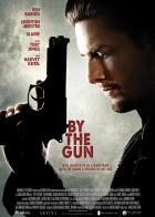 By the Gun - Όταν τα Όπλα Μιλάνε