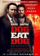 Dog Eat Dog - Η Τελευταία Αρπαχτή