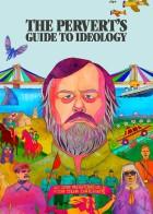 The Pervert's Guide to Ideology - Οδηγός Ιδεολογίας για Διεστραμμένους