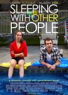 Sleeping With Other People - Έρωτας Χωρίς Δεσμεύσεις
