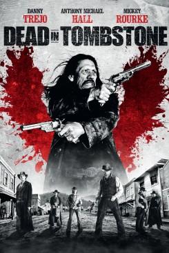 Dead in Tombstone - Η Εκδίκηση Του Νεκρού