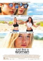 Just Like a Woman - Μια Γυναίκα Μόνο Ξέρει