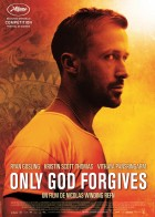 Only God Forgives -  Μόνο ο Θεός Συγχωρεί