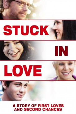 Stuck in Love - Όλα για την Αγάπη