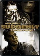 Suddenly - Οι Τρομοκράτες